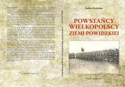 Powstańcy wielkopolscy Ziemi Powidzkiej