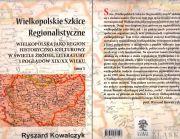 Wielkopolskie Szkice Regionalistyczne