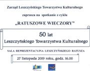 50 lat Leszczyńskiego Towarzystwa Kulturalnego