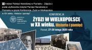 Żydzi w Wielkopolsce w XX wieku. Historia i pamięć