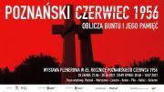 Poznański Czerwiec 1956. Oblicza buntu i jego pamięć