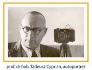 Fotografie Tadeusza Cypriana sprzed 100 lat